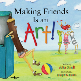 Making Friends Is an Art! by Julia Cook Item #55-013