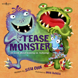 Tease Monster by Julia Cook Item # 55-023