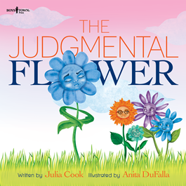 Judgemental Flower by Julia Cook Item # 55-041
