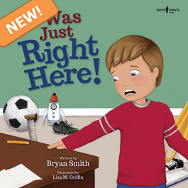 It Was Just Right Here by Bryan Smith Item #56-010