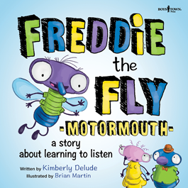 Freddie the Fly Motormouth by Kimberly Delude Item #59-001