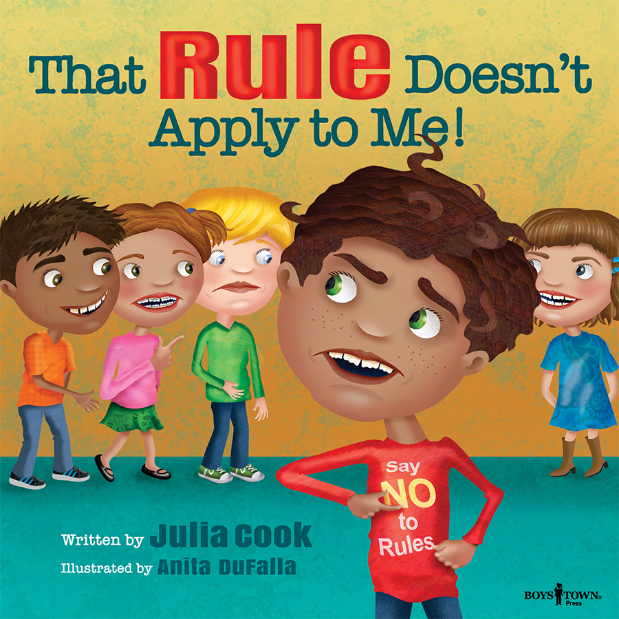 That Rule Doesn't Apply by Julia Cook