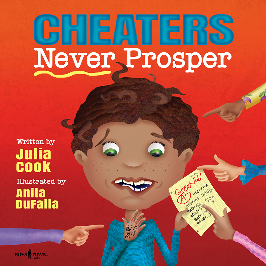 Cheaters Never Prosper by Julia Cook